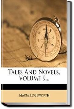 Tales and Novels - Volume 09 | Maria Edgeworth