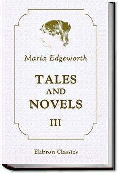 Tales and Novels - Volume 03   Maria Edgeworth