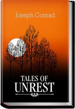 Tales of Unrest | Joseph Conrad