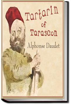 Tartarin of Tarascon | Alphonse Daudet