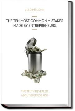 The Ten Most Common Mistakes Made by Entrepreneurs | Vladimir John