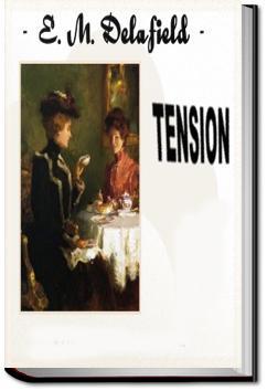Tension | E. M. Delafield