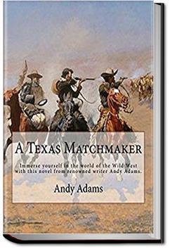 A Texas Matchmaker | Andy Adams