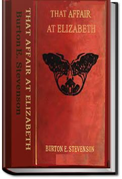 That Affair at Elizabeth | Burton E. Stevenson