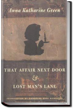 That Affair Next Door | Anna Katharine Green