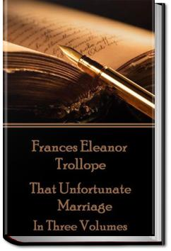 That Unfortunate Marriage - Volume 1 | Frances Eleanor Trollope