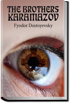 The Brothers Karamazov | Fyodor Dostoyevsky