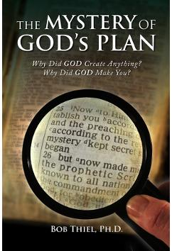 The Mystery of God's Plan | Bob Thiel
