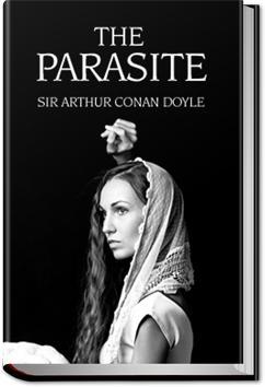 The Parasite   Sir Arthur Conan Doyle
