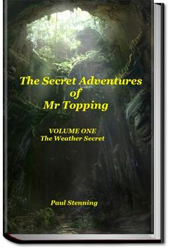 The Secret Adventures of Mr. Topping | Paul Stenning