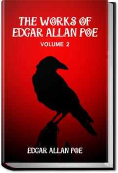 The Works of Edgar Allan Poe - Volume 2 | Edgar Allan Poe
