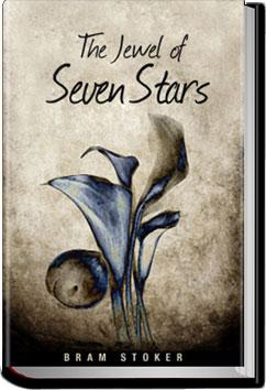 The Jewel of Seven Stars | Bram Stoker