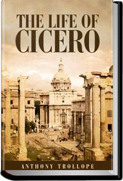 The Life of Cicero, Vol. 1 | Anthony Trollope