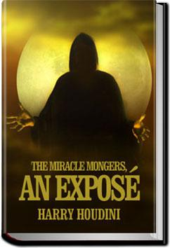The Miracle Mongers | Harry Houdini