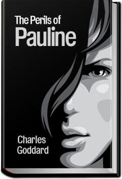 The Perils of Pauline | Charles Goddard