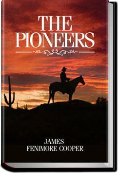 The Pioneers | James Fenimore Cooper