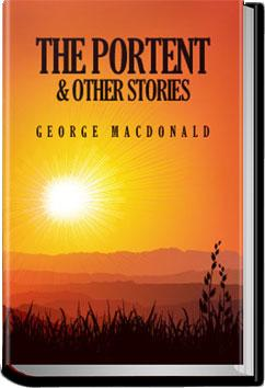 The Portent and Other Stories | George MacDonald