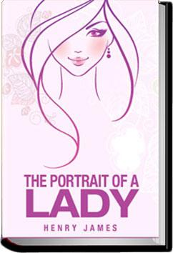 The Portrait of a Lady - Volume 2 | Henry James