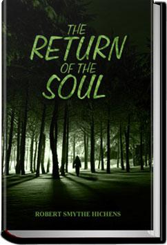 The Return Of The Soul | Robert Smythe Hichens
