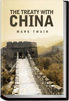 The Treaty With China | Mark Twain