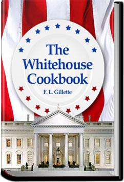 The Whitehouse Cookbook | F. L. Gillette