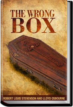 The Wrong Box | Robert Louis Stevenson and Lloyd Osbourne