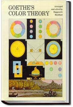 Goethe's Theory of Colours   Johann Wolfgang von Goethe