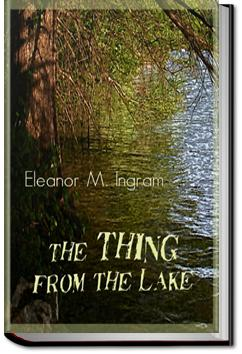 The Thing from the Lake | Eleanor M. Ingram