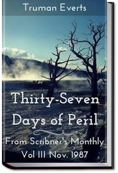 Thirty-Seven Days of Peril | Truman Everts