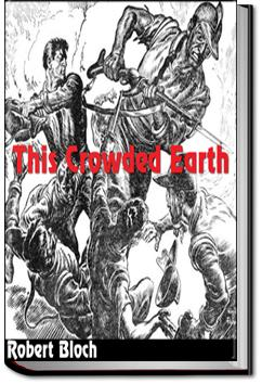 This Crowded Earth | Robert Bloch
