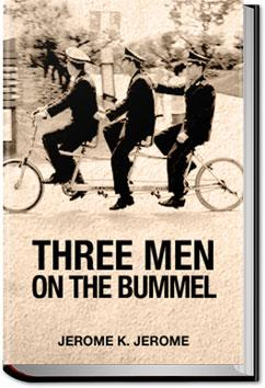 Three Men on the Bummel | Jerome K. Jerome