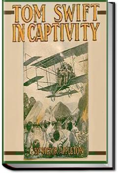 Tom Swift in Captivity | Victor Appleton