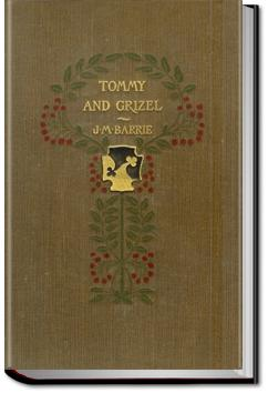 Tommy and Grizel   J. M. Barrie