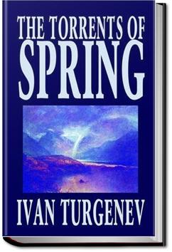 The Torrents of Spring | Ivan Turgenev