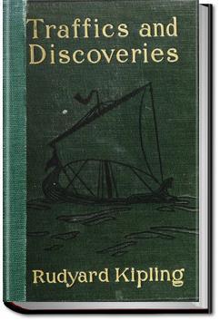 Traffics and Discoveries | Rudyard Kipling
