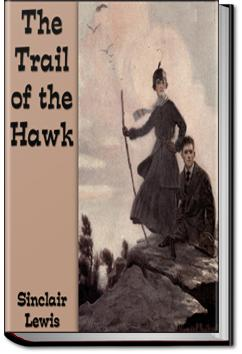 The Trail of the Hawk | Sinclair Lewis