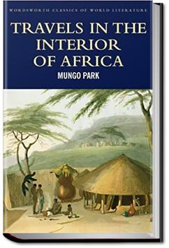 Travels in the Interior of Africa - Volume 1 | Mungo Park
