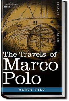 The Travels of Marco Polo - Volume 1 | Marco Polo and Rustichello da Pisa
