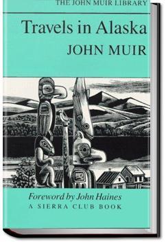Travels in Alaska | John Muir