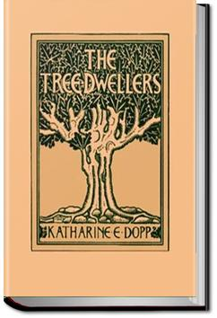 The Tree-Dwellers | Katharine Elizabeth Dopp