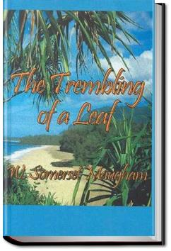 The Trembling of a Leaf   W. Somerset Maugham