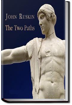 The Two Paths | John Ruskin