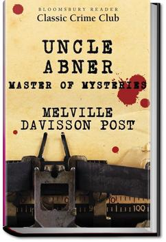 Selected Uncle Abner Mysteries | Melville Davisson Post