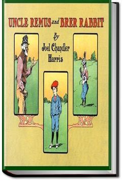 Uncle Remus and Brer Rabbit | Joel Chandler Harris