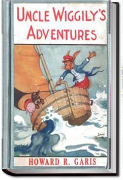 Uncle Wiggily's Adventures   Howard Roger Garis