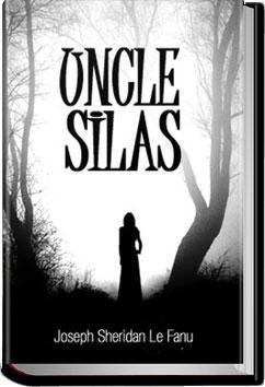 Uncle Silas | Joseph Sheridan Le Fanu