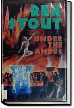 Under the Andes | Rex Stout