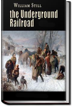 The Underground Railroad | William Still