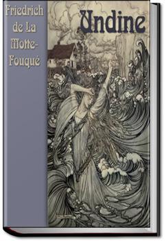 Undine | Frederich de La Motte-Fouqué