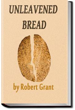 Unleavened Bread | Robert Grant